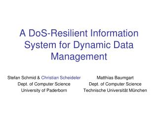 A  DoS -Resilient Information System for Dynamic Data Management