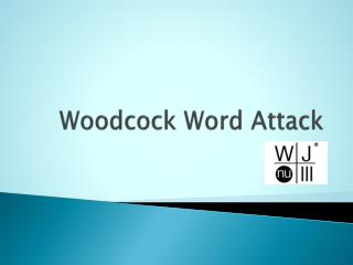 Woodcock Word Attack