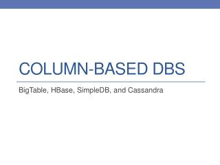 Column-based  dbs