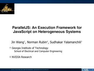 ParallelJS : An Execution Framework for JavaScript  on Heterogeneous Systems
