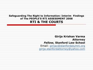 Safeguarding The Right to Information: Interim  Findings of The PEOPLE S RTI ASSESSMENT 2008 RTI  THE COURTS