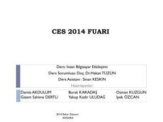 CES 2014 FUARI