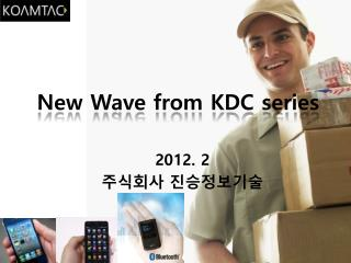 New Wave from KDC series