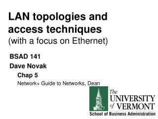 LAN topologies and access techniques  ( with a focus on Ethernet)