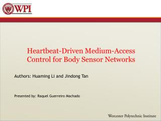 Heartbeat-Driven Medium-Access Control for Body Sensor Networks