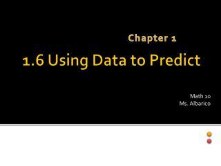 1.6 Using Data to Predict