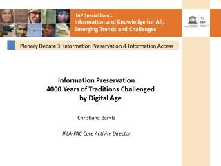 Plenary Debate 3:  Information Preservation & Information Access