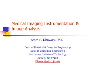 Medical Imaging Instrumentation & Image Analysis