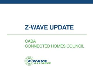 Z-Wave Update Caba connected homes council
