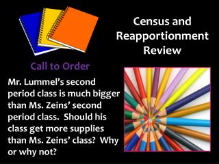 Census and Reapportionment Review