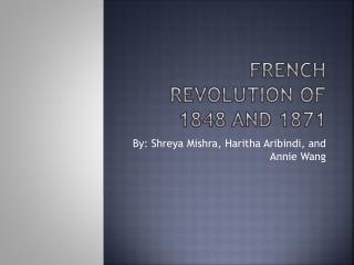 French  Revolution  of 1848 and 1871