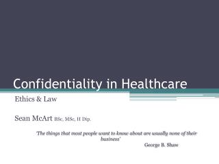 Confidentiality in Healthcare