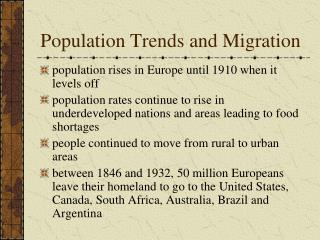 Population Trends and Migration