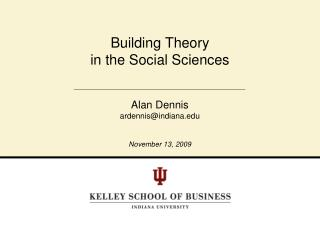 Building Theory  in the Social Sciences