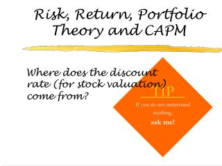 Risk, Return, Portfolio Theory and CAPM