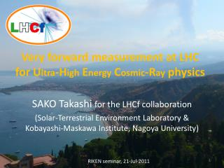 Very forward measurement at LHC  for U ltra -H igh  E nergy  C osmic -R ay  physics