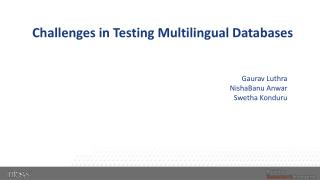 Challenges in Testing Multilingual Databases