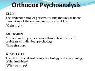 Orthodox Psychoanalysis