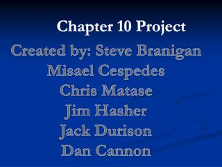 Chapter 10 Project