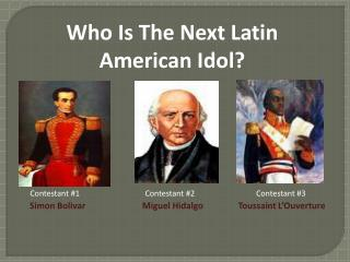 Who Is The Next Latin American Idol?