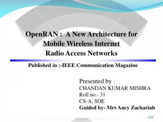 OpenRAN  :  A New Architecture for Mobile Wireless Internet Radio Access Networks