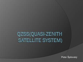 QZSS(Quasi-Zenith Satellite System)