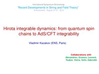Hirota integrable dynamics: from quantum spin chains to  AdS /CFT integrability