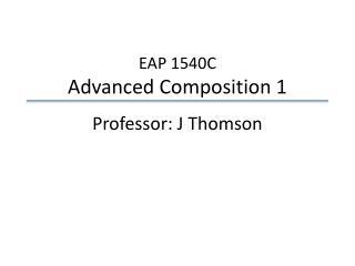 EAP 1540C Advanced Composition 1