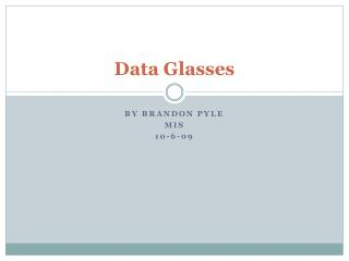 Data Glasses