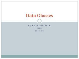 Data Glasses