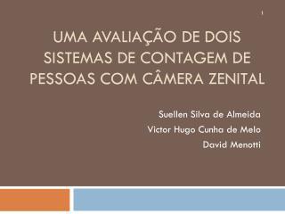 Uma  Avaliação de dois Sistemas de Contagem de Pessoas com Câmera Zenital