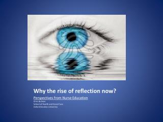 Why the rise of reflection now?