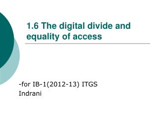 1.6 The digital divide and equality of access