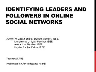 Identifying Leaders and Followers in Online Social Networks