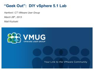 """""""Geek Out"""":  DIY vSphere 5.1 Lab"""