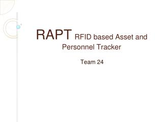 RAPT RFID based Asset and Personnel Tracker