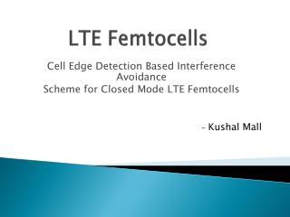 LTE Femtocells