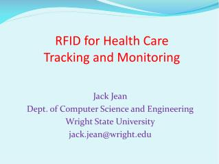 RFID for Health Care Tracking and Monitoring