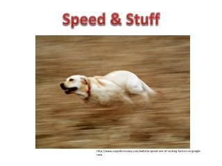 Speed & Stuff