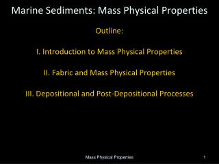 Marine Sediments: Mass Physical Properties