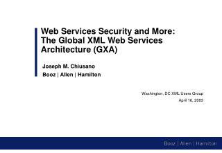 Washington, DC XML Users Group April 16, 2003