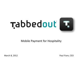 Mobile Payment for Hospitality