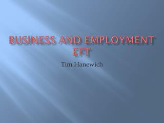 Business and Employment EFT