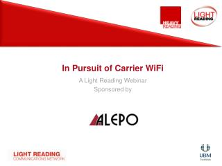 In Pursuit of Carrier WiFi