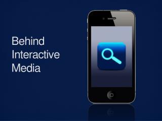 Behind Interactive Media