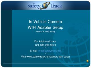 In Vehicle Camera WIFI  Adapter Setup (listen OR read along) For Additional Help:
