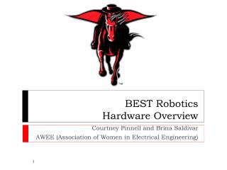 BEST Robotics  Hardware Overview