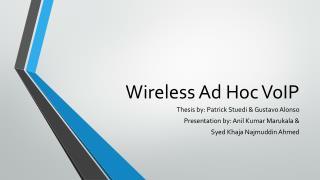 Wireless Ad Hoc VoIP