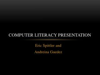 Computer Literacy Presentation