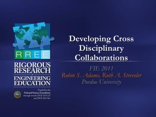 Developing Cross Disciplinary Collaborations